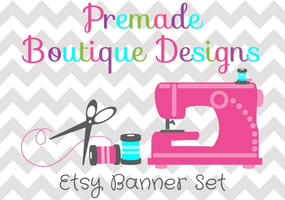 Sewing Monogramming Embroidery Boutique Premade Etsy Banner Etsy