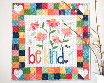 Be Kind Mini Quilt PDF Pattern