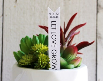 Let Love Grow Succulent Tag | Succulent Stakes | Wedding Favors | Bridal Shower Favor | Plant Stakes | Succulent Favor | Favor Tags (S012)
