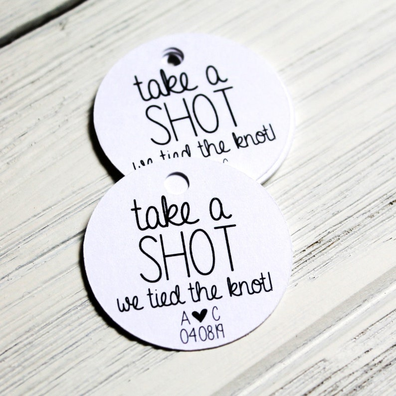 Take A Shot We Tied the Knot Tag  Liquor Favors  Wedding image 0