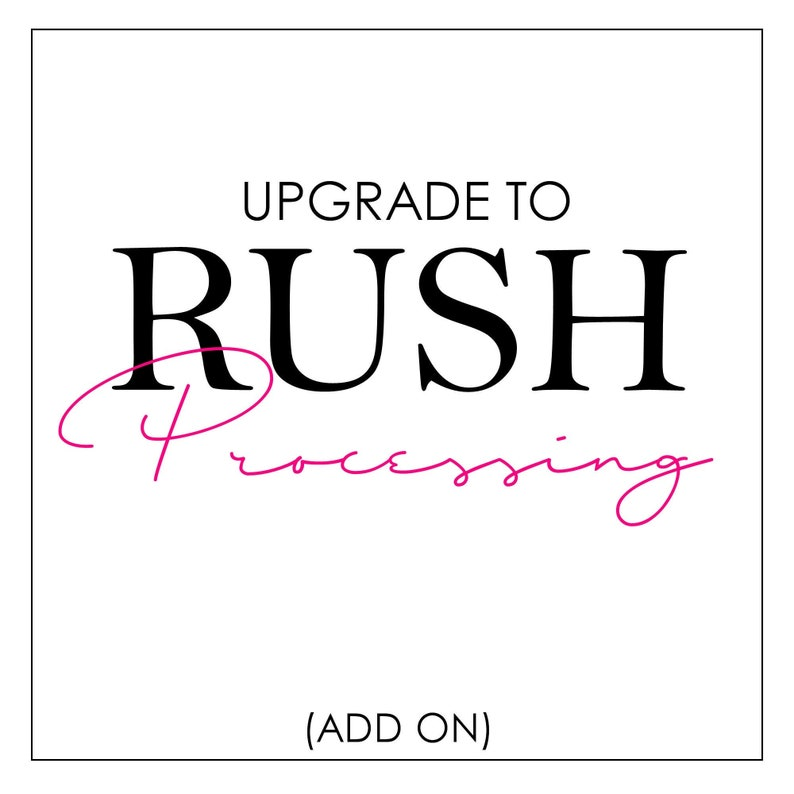 RUSH Processing  Need your order processed quickly add this image 0