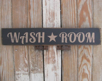Primitive Wash Room with Star Hand Stenciled Wooden Sign for Laundry Room or Bathroom GCC4620