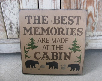 Rustic Primitive Best Memories at the Cabin Hand Painted Wooden Sign GCC5984