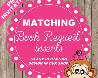 Matching BOOK REQUEST inserts to ANY baby shower invitation design in our shop