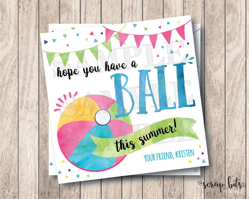 graphic about Have a Ball This Summer Printable known as Expect Your self Contain a Ball This Summer season, Tailored Printable Summer months Tags, Printable Close of Yr Tags, Educational institutions Out Tags, Beach front Ball Tags
