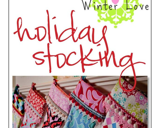 PDF Download of The Holiday Christmas Stocking DIY Sewing Pattern (#124)