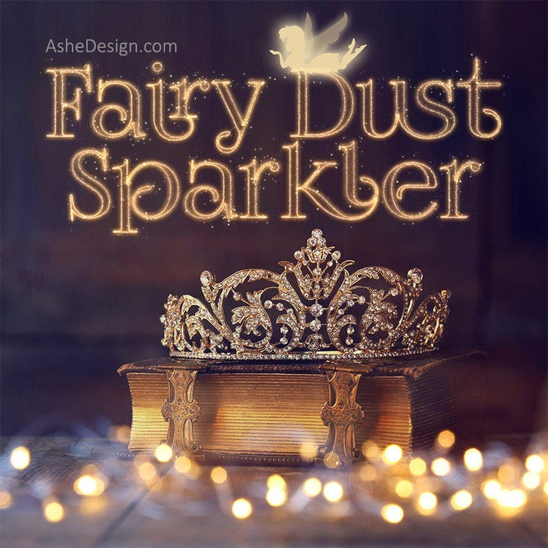 Photoshop Action - FAIRY DUST SPARKLER - (1)  atn file & (1)  abr file to  Install in Photoshop Plus (1)  png Fairy Overlay