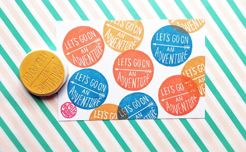 let's go on an adventure rubber stamp  inspirational image 0