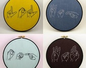 Custom Sign Language Embroidery Hoop Art - 6 inches
