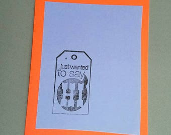 Just Wanted to Say Hi Greeting Card Neon Coral Orange & Blue