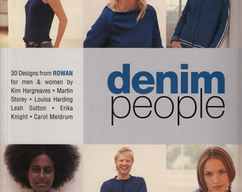 Denim People: 30 Designs from Rowan for Men & Women