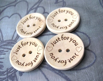 Natural unfinished wood button with Just for You logo engraved (BB118B)