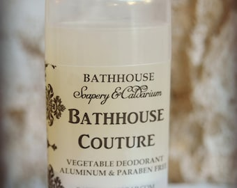 Bathhouse Couture - Vegetable Deodorant - Aluminum and Paraben Free