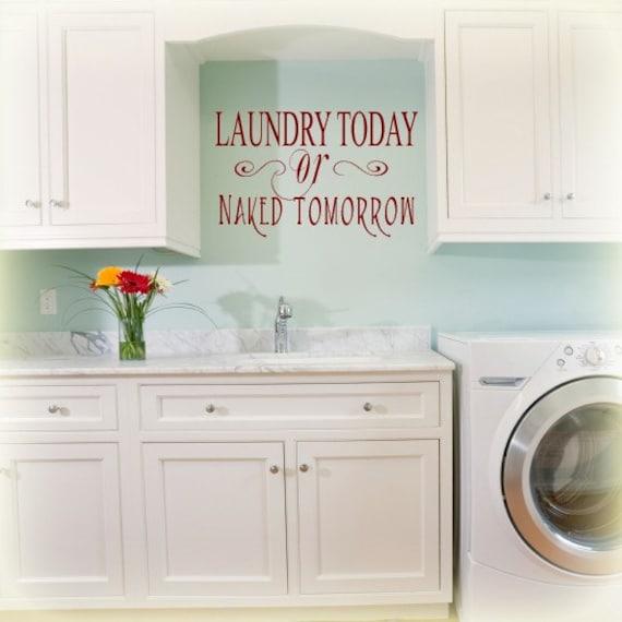 Items similar to Laundry Today or Naked Tomorrow Room
