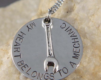My Heart Belongs to a  Mechanic Handstamped Necklace w/Small Wrench