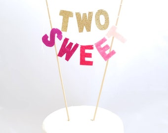 TWO SWEET Cake Topper - Pink and Gold Glitter Cake - Felt Cake Topper - Pink Ombre Cake - Second Birthday Cake - Too Sweet 2nd Birthday