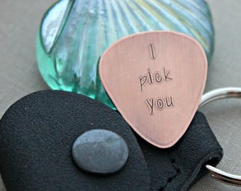 I pick you, Hand Stamped Copper Guitar Pick, Playable pick, Gift for groom, 24 gauge, Gift for Boyfriend, Wedding day gift optional case
