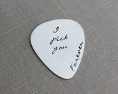 Sterling silver guitar pick, I pick you forever, Hand Stamped Guitar Pick, Playable, Plectrum 24 gauge, Gift for Boyfriend, Him, Husband