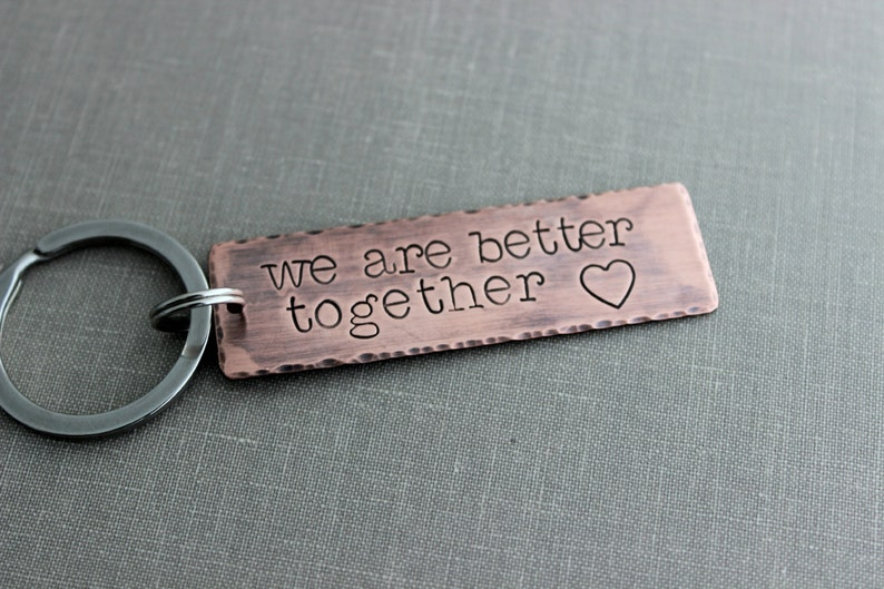 we are better together Copper Hand Stamped Key chain Long image 0