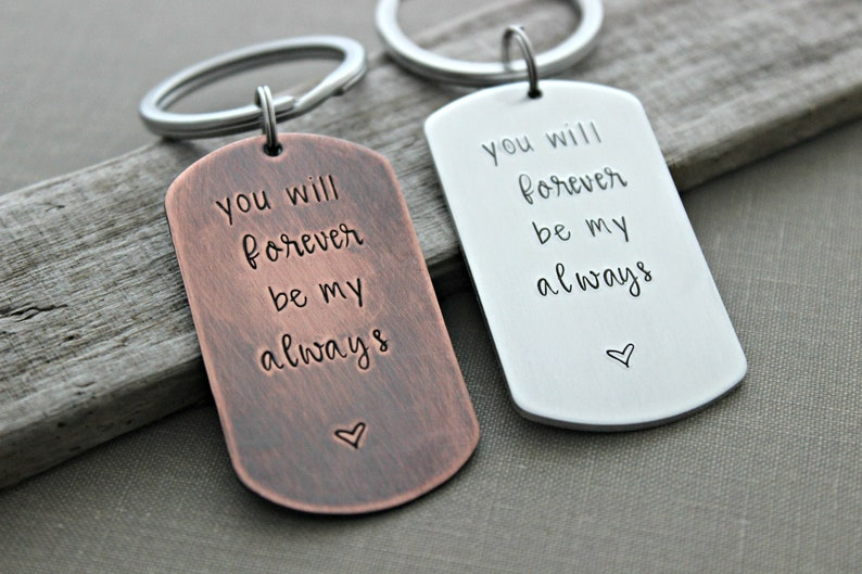 you will forever be my always dog tag keychain gift for him image 0