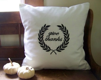 give thanks laurel wreath pillow - thanksgiving- fall - autumn - white canvas - black - thanksgiving pillow  - embroidered