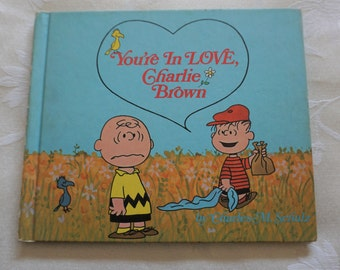 You're In Love Charlie Brown First Edition 1968 Hardcover