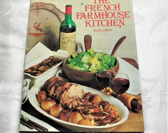 The French Farmhouse Kitchen By Eileen Reece Hardcover DJ 1979 Cookbook