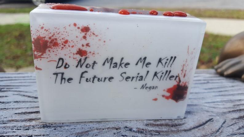 Negan Quote Soap  Overstock Sale  Walking Dead  Negan  image 0