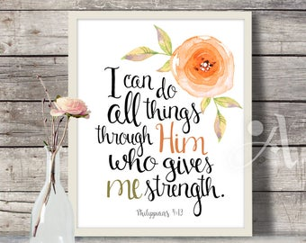 "Printable Art, digital download, Scripture Bible verse ""I can do all things through him"" Philippians 4:13, faith quote artwork, by ArtCult"
