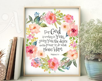 "Printable artwork Scripture Bible verse  ""For God is working in you..."" Philippians 2:13, digital art print Instant Download ArtCult designs"