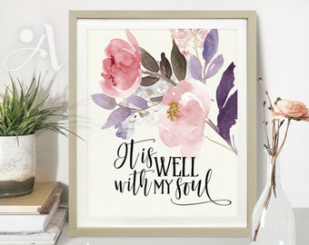 """Printable artwork digital download spiritual religious quote """"It is well with my Soul"""" Wall Art for home or office decoration by ArtCult"""