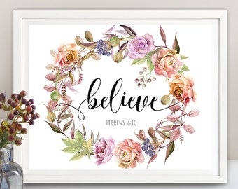 """Printable Artwork Spiritual bible quote """"BELIEVE"""" 8""""x10"""" and 11x14 inch size pages digital download home and office decor, ArtCult designs"""