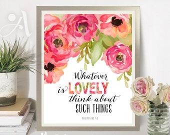 """Printable Artwork digital download Scripture Bible verse """"Whatever is lovely"""" Philippians 4:8, typography art for home decor by ArtCult"""