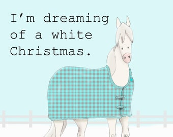 I'm dreaming of a white Christmas. Horse Art Cartoon