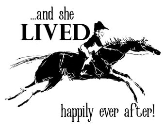 And she lived happily ever after!  Riding horse art print