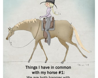 "Things I have in common with my horse.  Print 8""x 10"""