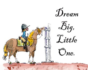 Dream Big, Little One Horse Art STall Sign