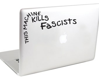 This Machine Kills Fascists MacBook Decal by Suzie Automatic