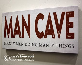 """SALE Man Cave - Manly Men Doing Manly Things - 10x20"""" Canvas Wrap"""