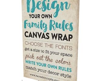 Your CUSTOM Family Rules Canvas Wrap - Custom Design - Gallery Wrap - Custom House Rules - Custom Sign