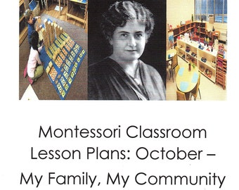 Montessori DAILY CURRICULUM October Monthly Lesson Plan 4 weeks of Step by Step Guide for Montessori Teachers Authentic Thorough AMS