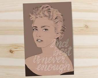 Madonna Card - Second Best is Never Enough // 80s art print, girl gang, feminist gift ideas, best friend gift, girl power, gift for daughter