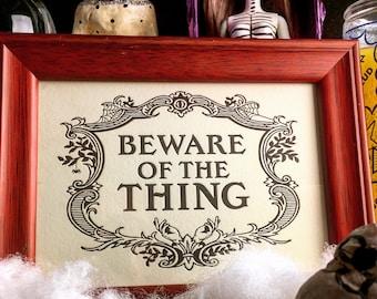 "Beware Of The Thing Art Print - Letterpressed Print Wall Art 5x7"" - Goth Home Decor - Halloween Decor - Addam's Family"