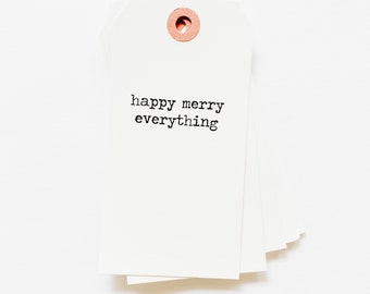 Happy Merry Everything Tag - Holiday Tag - Gift Giving Tag - Holiday Gift Tag - White Stamped Tag - Pretty Packaging -Happy Merry Everything