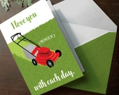INSTANT DOWNLOAD Father's Day card Printable Lawn Mower funny greeting card for dad grass lawn care manly pun card I love you Mower each day