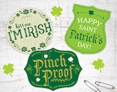 St. Patrick's Day printable badges buttons to pin on shirt Kiss Me I'm Irish, Pinch proof, Happy Saint Patrick's Day! Cute DIY tags to wear