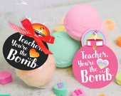 """printable Teacher Appreciation Week bath bomb gift tag INSTANT DOWNLOAD """"Teacher, you're the BOMB"""" easy print at home unique gift tags"""