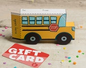 Teacher Appreciation School Bus printable gift card box holder or party favors DIY craft containers teachers cute foldable giftcard boxes