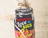 INSTANT DOWNLOAD Valentine candy gift DIY mason jar great for gummy worms, beetle toys, spider, candy, rings classroom valentines boys funny