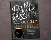Halloween invitation chalkboard hand lettered Macbeth witches Double Double Toil and Trouble black and orange invite printable digital file